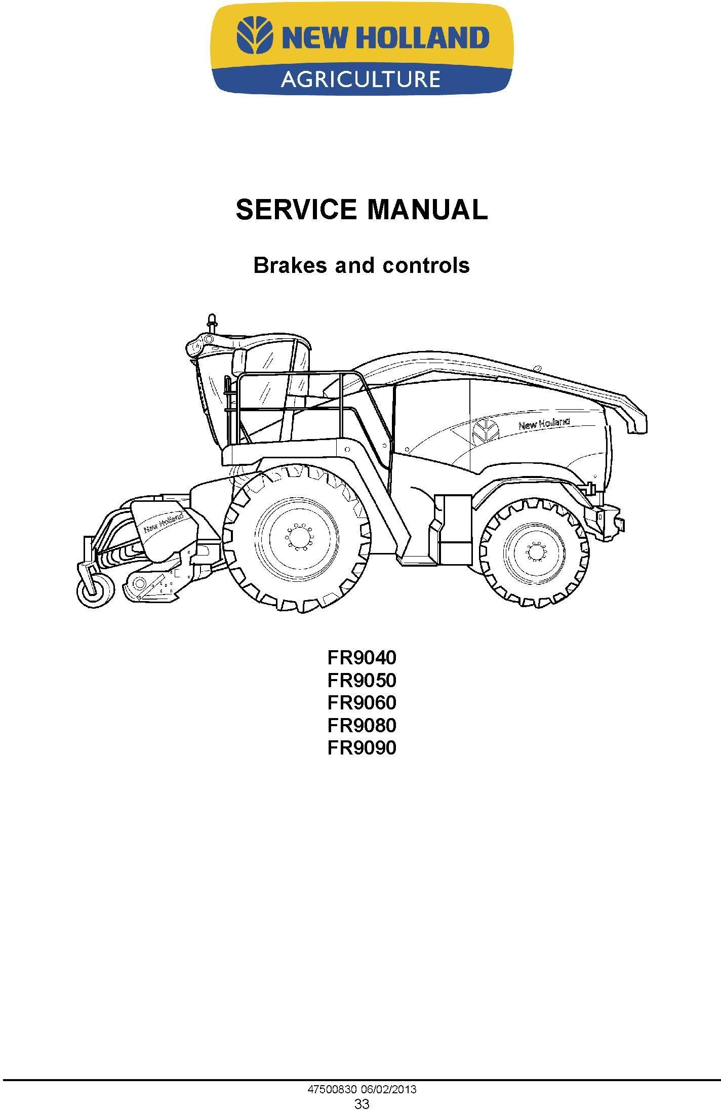 New Holland FR9040, FR9050, FR9060, FR9080, FR9090 Forage Harvester Complete Service Manual - 1
