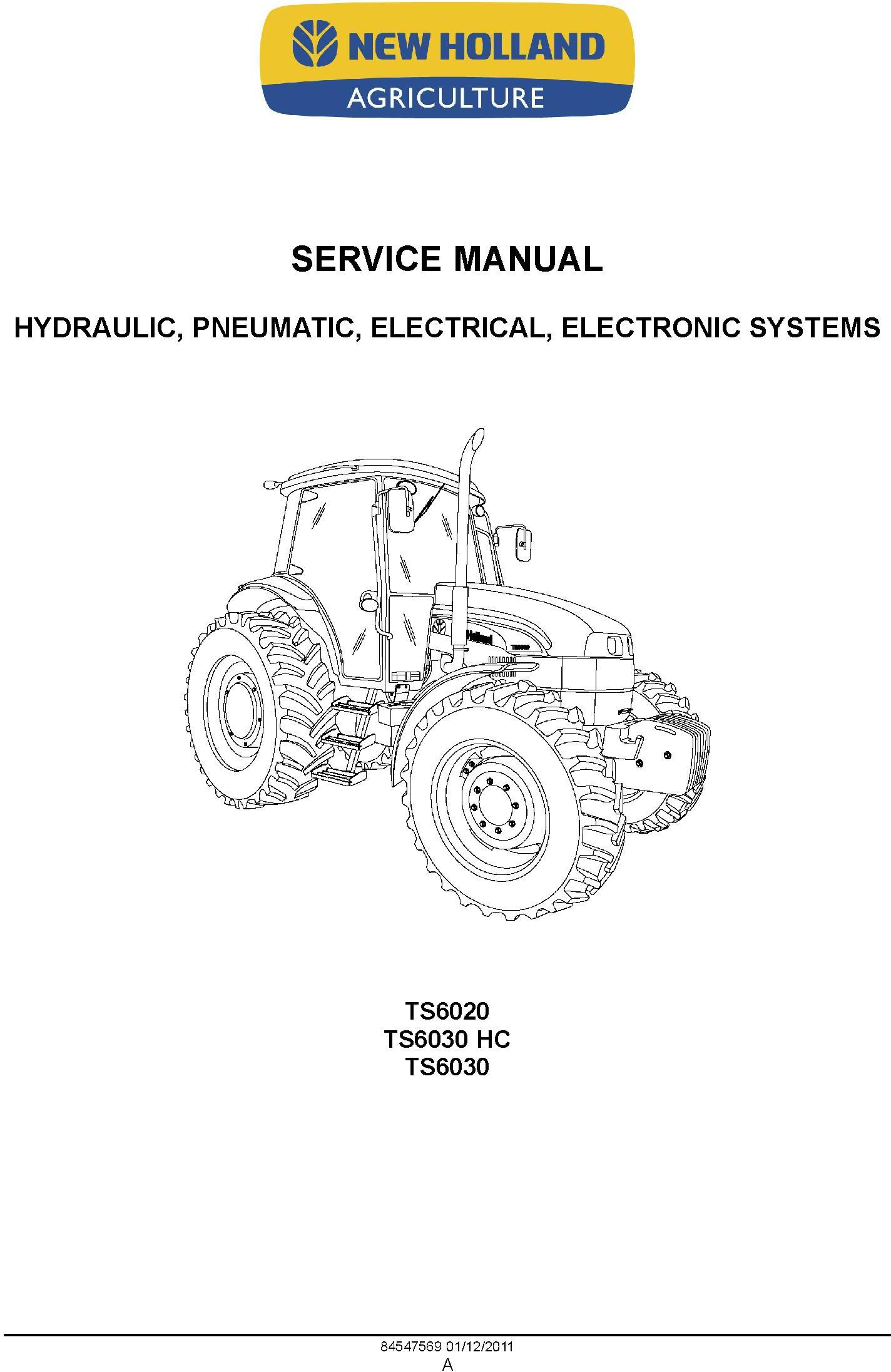 New Holland TS6020, TS6030, TS6030HC Tractor Complete Service Manual - 1