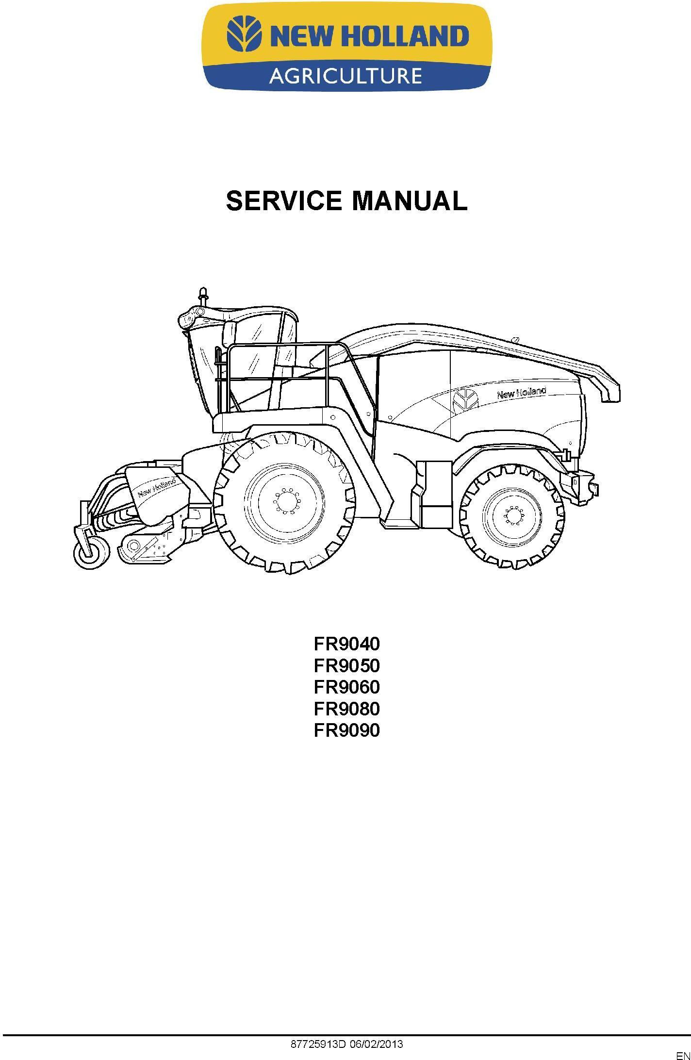 New Holland FR9040, FR9050, FR9060, FR9080, FR9090 Forage Harvester Service Manual - 1