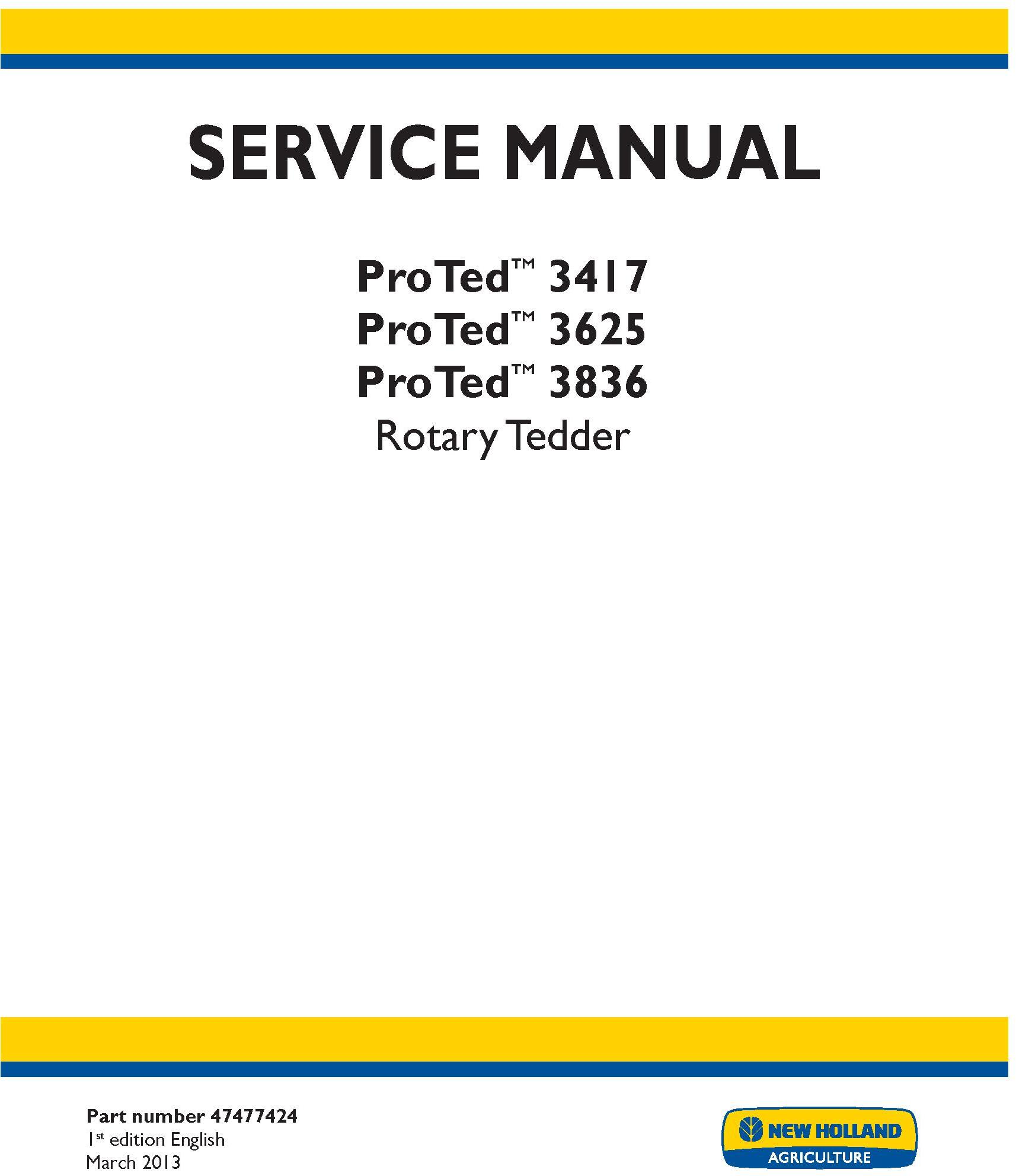 New Holland ProTed 3417, 3625, 3836 Rotary Tedder Service Manual - 20034