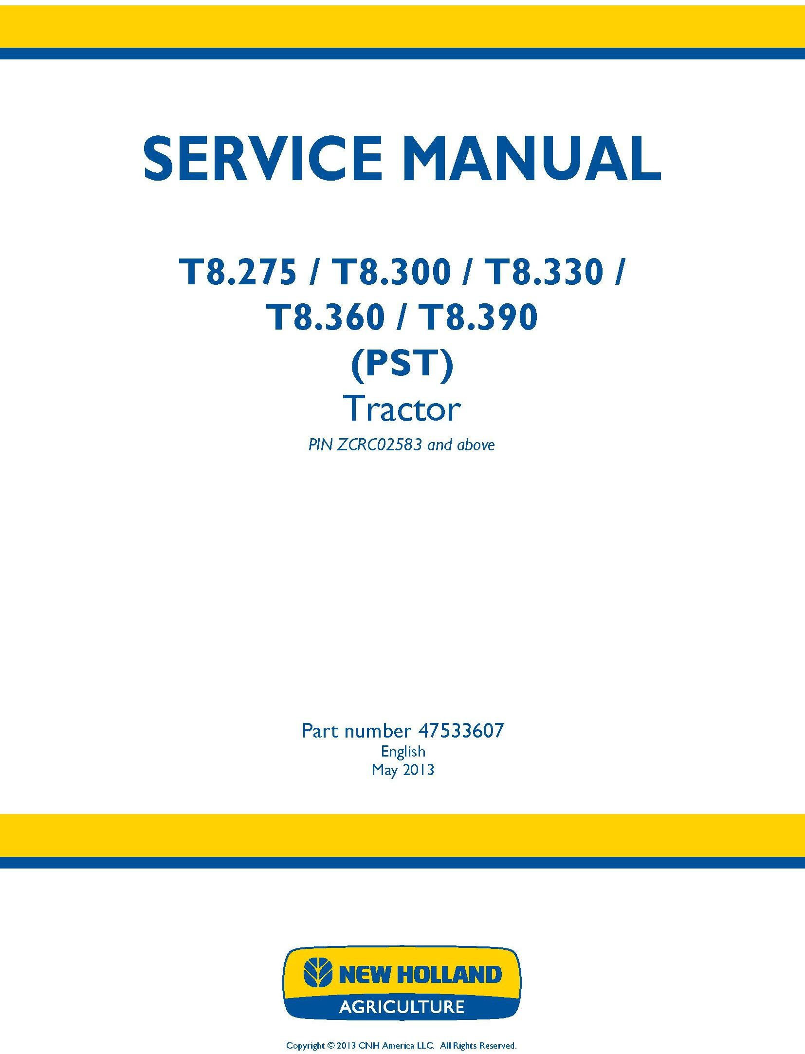 New Holland T8.275, T8.300, T8.330, T8.360, T8.390 (PST) Tractor (PIN ZCRC02583-) Service Manual - 19391