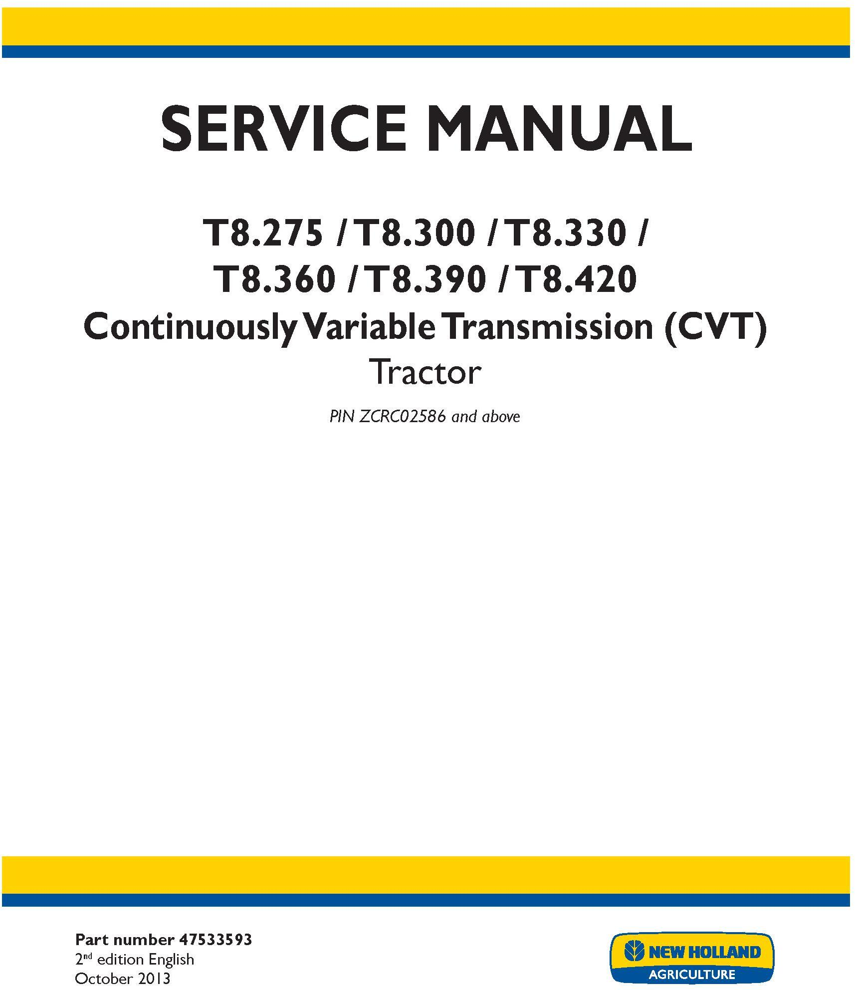 New Holland T8.275, T8.300, T8.330, T8.360, T8.390, T8.420 Tractor w.CVT Transmission Service Manual - 19388
