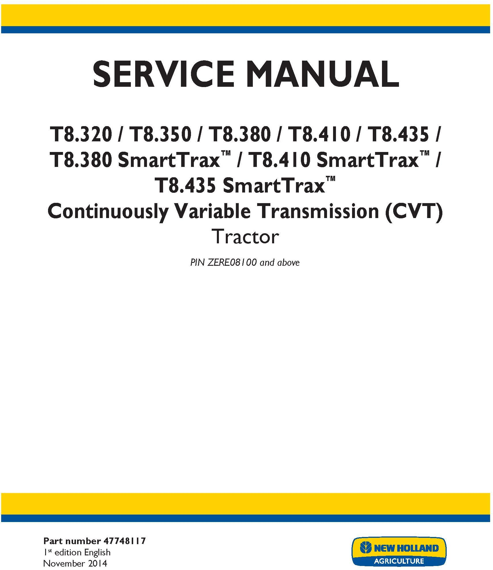 New Holland T8.320 T8.350 T8.380, T8.410, T8.435 and SmartTrax Tractor w.CVT Complete Service Manual - 19406