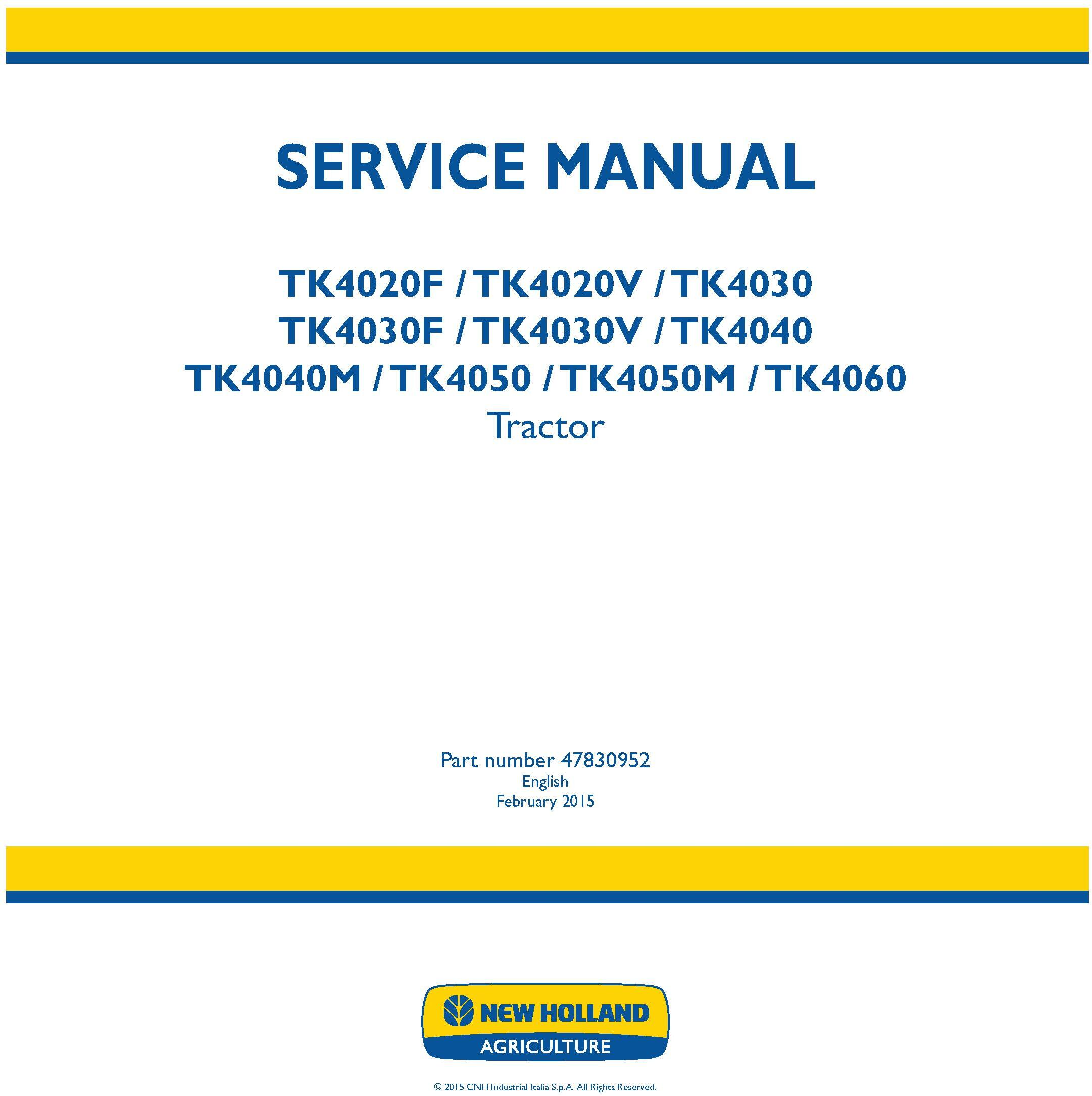 New Holland TK4020 F/V, TK4030 / F/V, TK4040 /M, TK4050 /M, TK4060 Crawler Tractor Service Manual - 19419