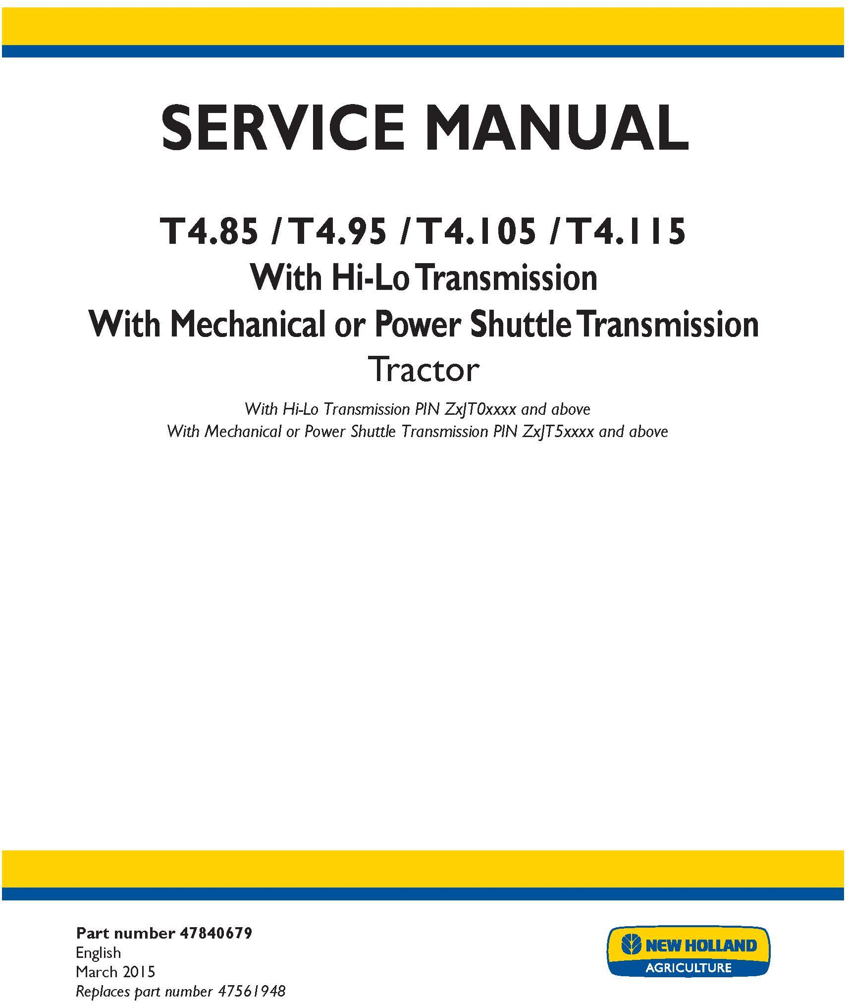 New Holland T4.85, T4.95, T4.105, T4.115 Tractor Complete Service Manual (North America) - 19424