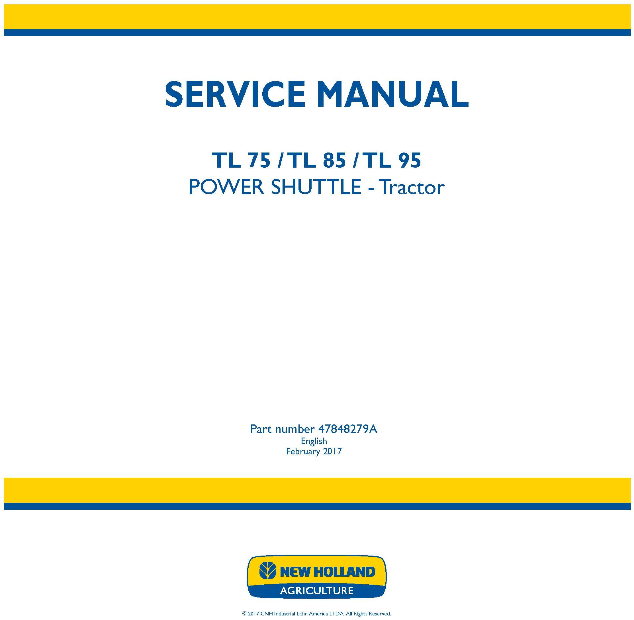 New Holland TL75E, TL85E, TL95E Power shuttle tractor Service Manual (Latin America) - 19425