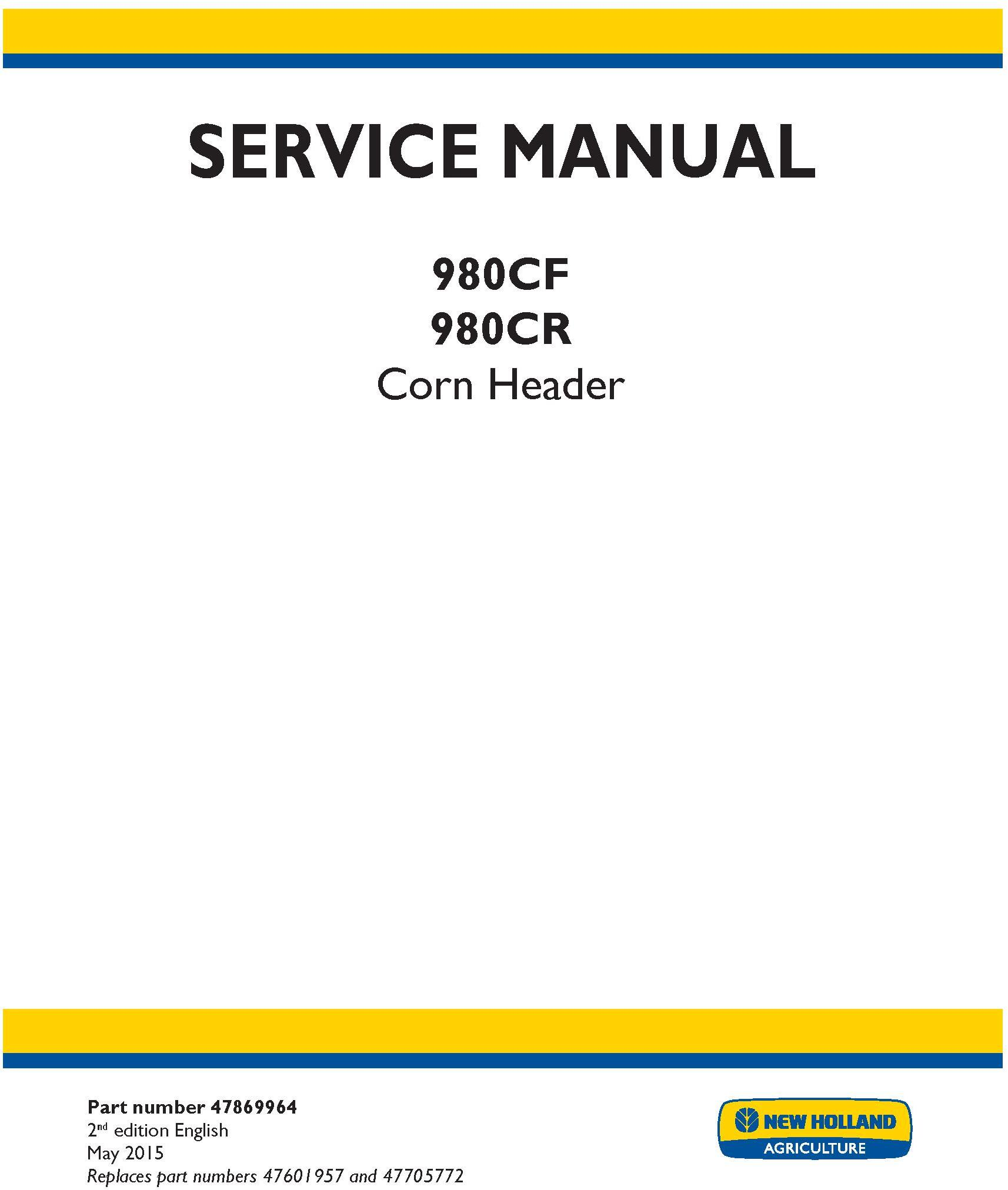 New Holland 980CF, 980CR Corn header Service Manual - 20042