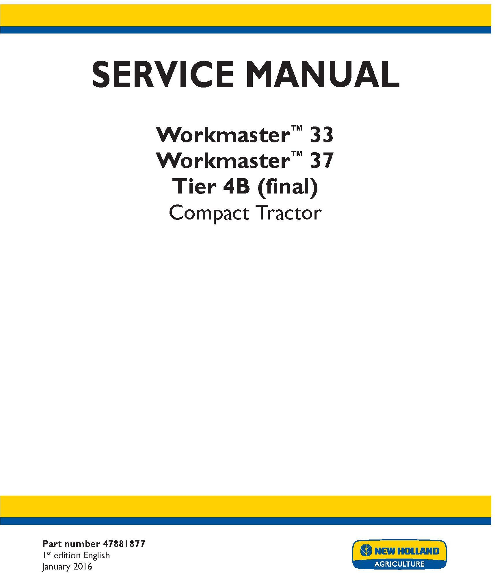 John Deere New Holland Workmaster 33, 37 Tier 4B (final) Tractor Complete Service Manual (North America) - 19431