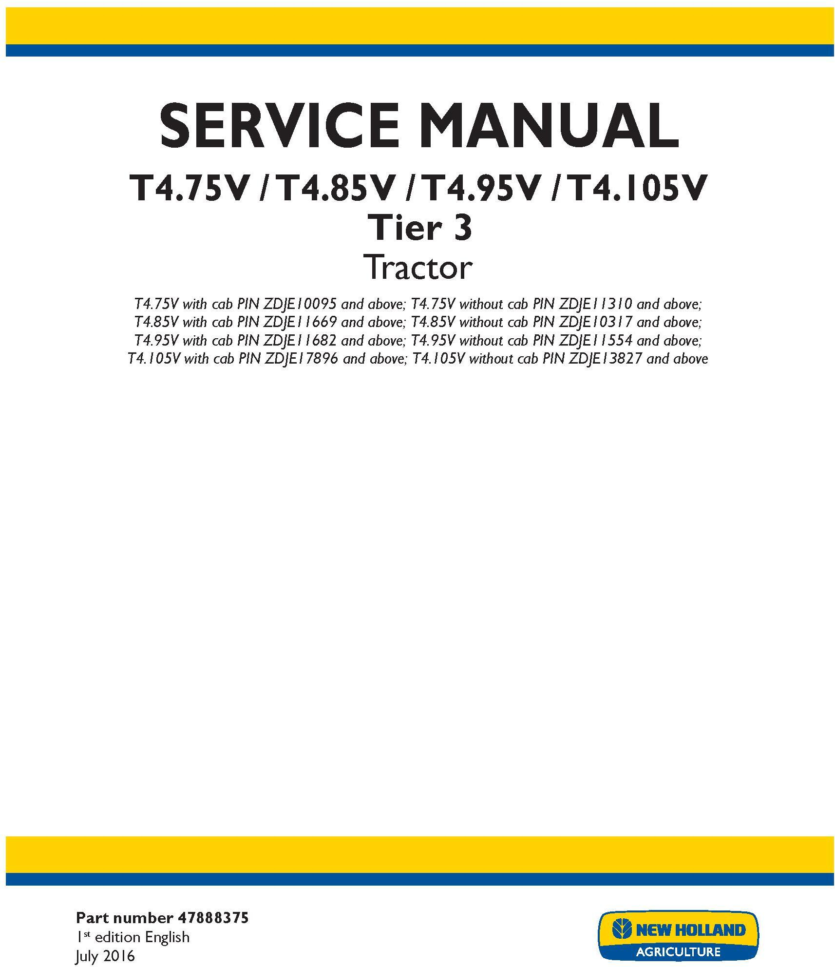 New Holland T4.75V, T4.85V, T4.95V, T4.105V Tier 3 Tractor Complete Service Manual (North America) - 19443