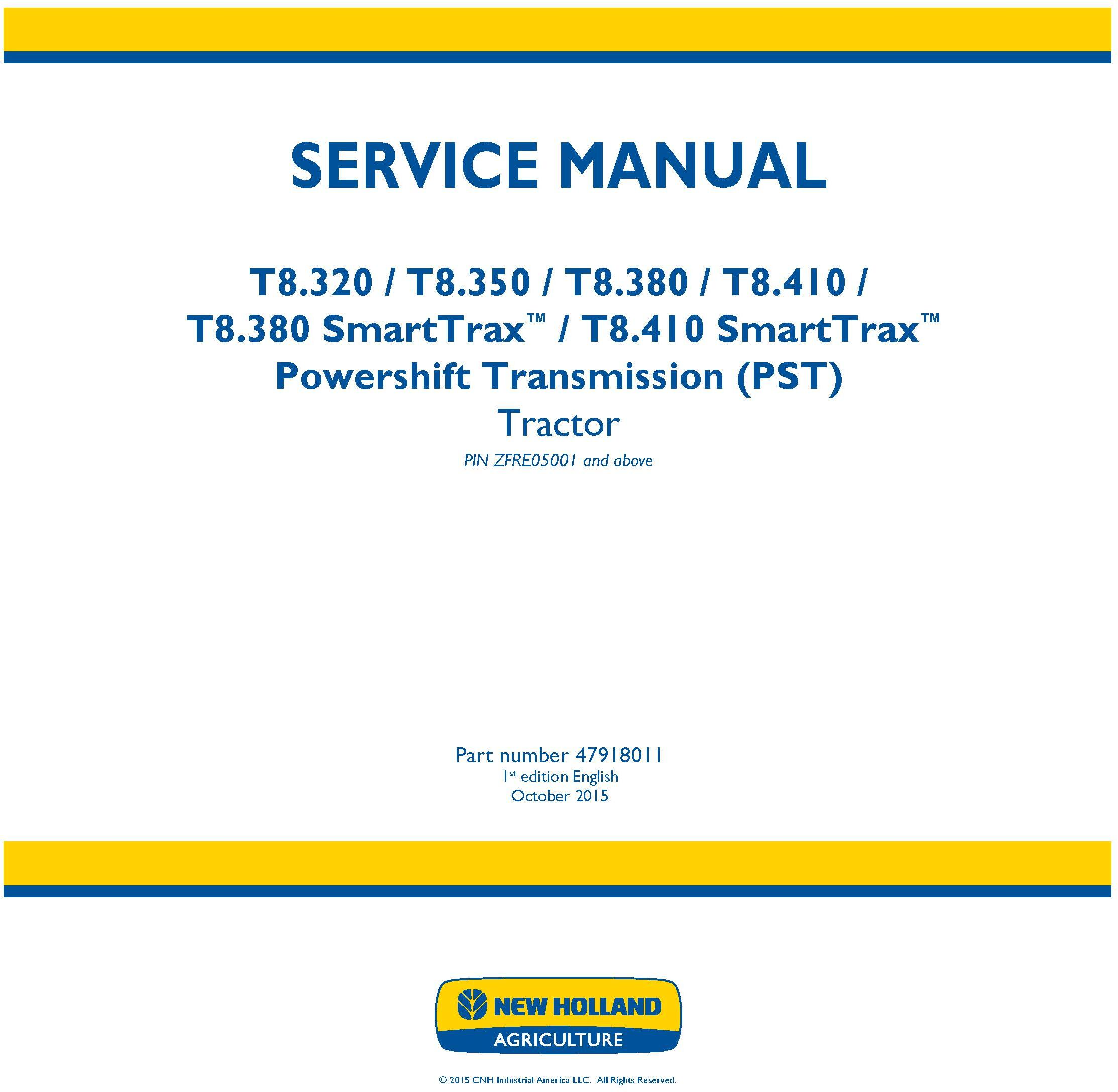 New Holland T8.320, T8.350, T8.380, T8.410 and SmartTrax Tier 2 Tractor with PST Service Manual - 19458