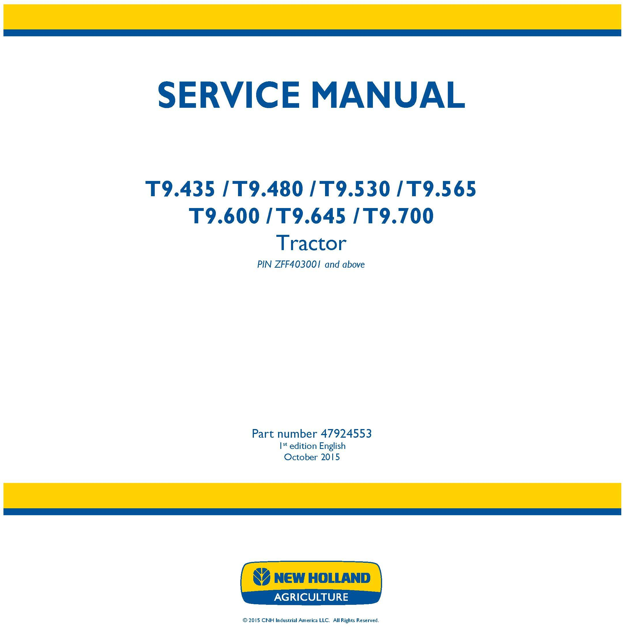 New Holland T9.435, T9.480, T9.530, T9.565, T9.600, T9.645, T9.700 Tractor Service Manual (Europe) - 19461