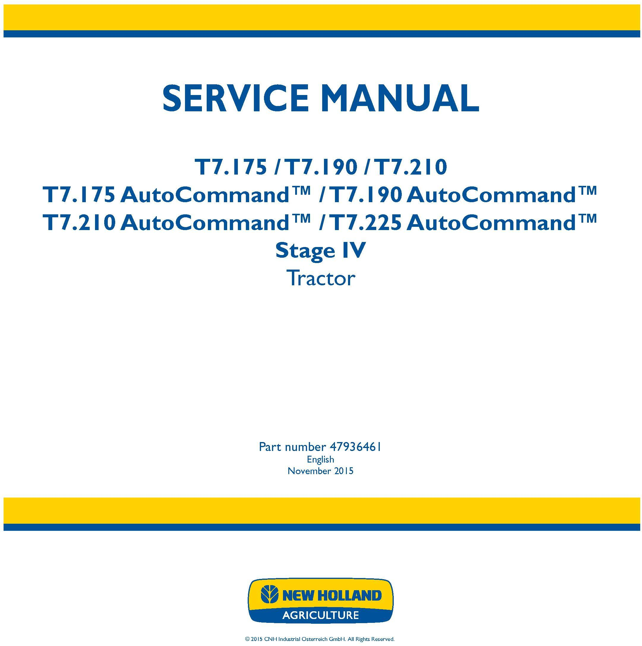 New Holland T7.175, T7.190, T7.210, T7.225 Auto Command Stage IV Tractors Service Manual (Europe) - 19466