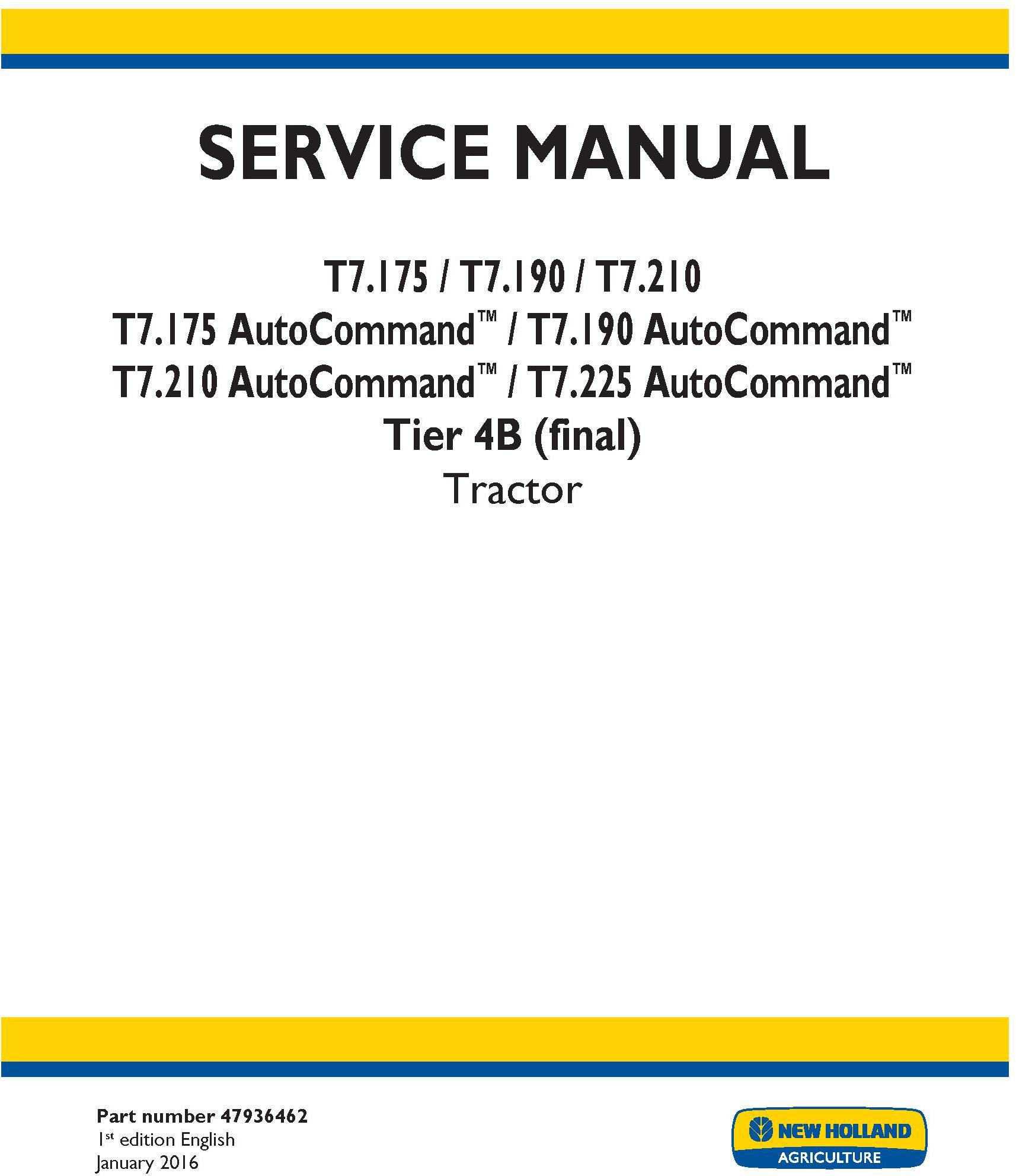 New Holland T7.175, T7.190, T7.210, T7.225 AutoCommand Tier 4B (final) Tractor Service Manual (USA) - 19467
