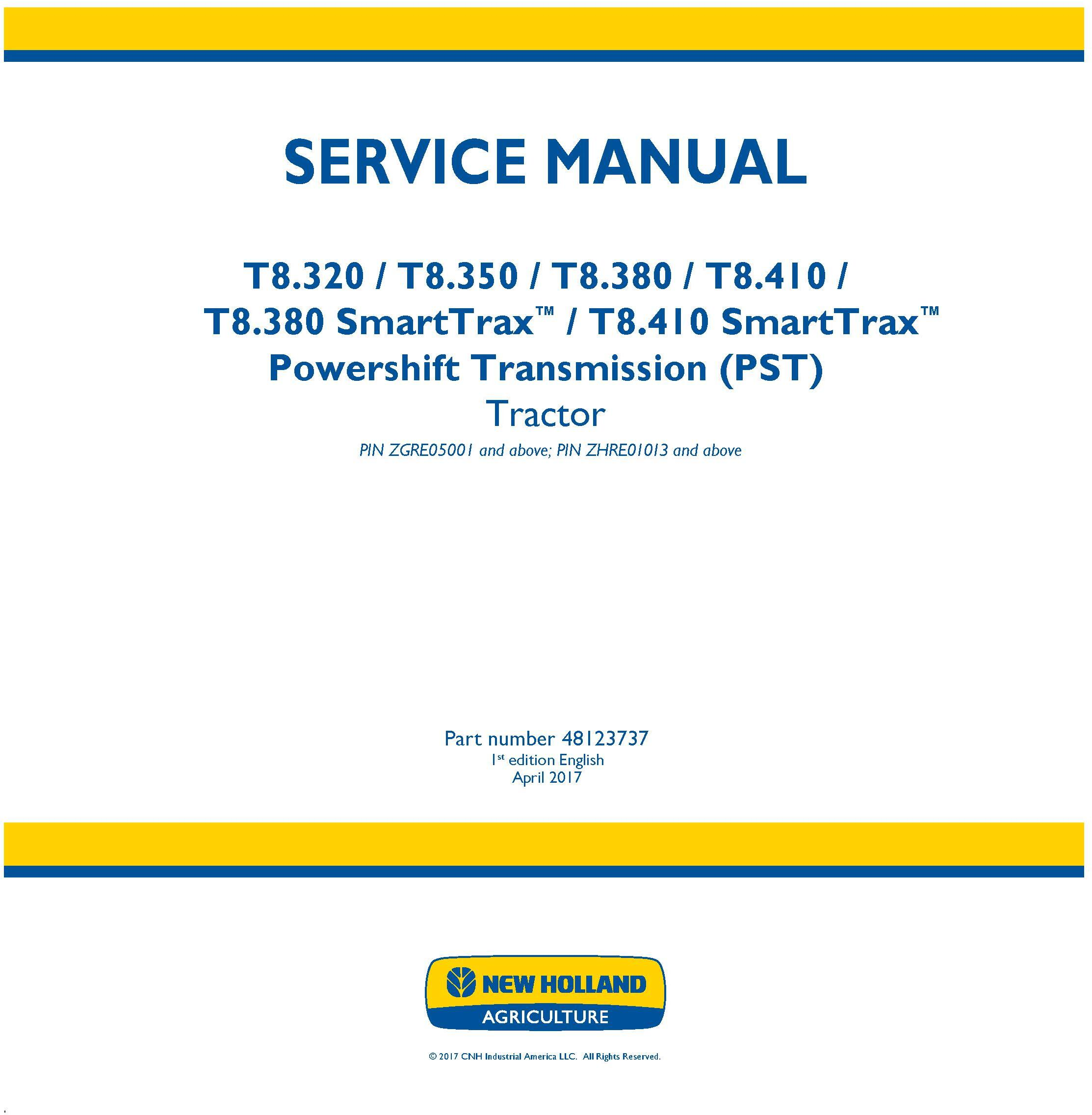 New Holland T8.320, T8.350, T8.380, T8.410 and SmartTrax, Tier 2 with PST Tractor Service Manual - 19497