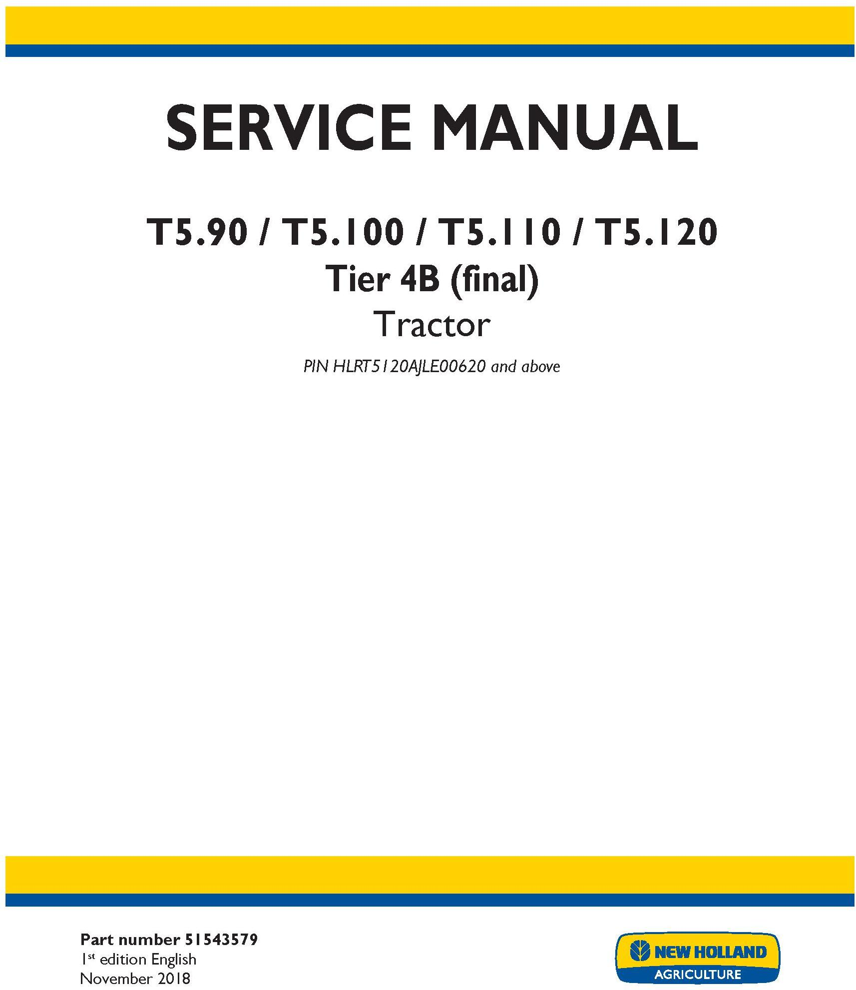 New Holland T5.90, T5.100, T5.110, T5.120 Tier 4B (final) Tractor Service Manual (North America) - 19530