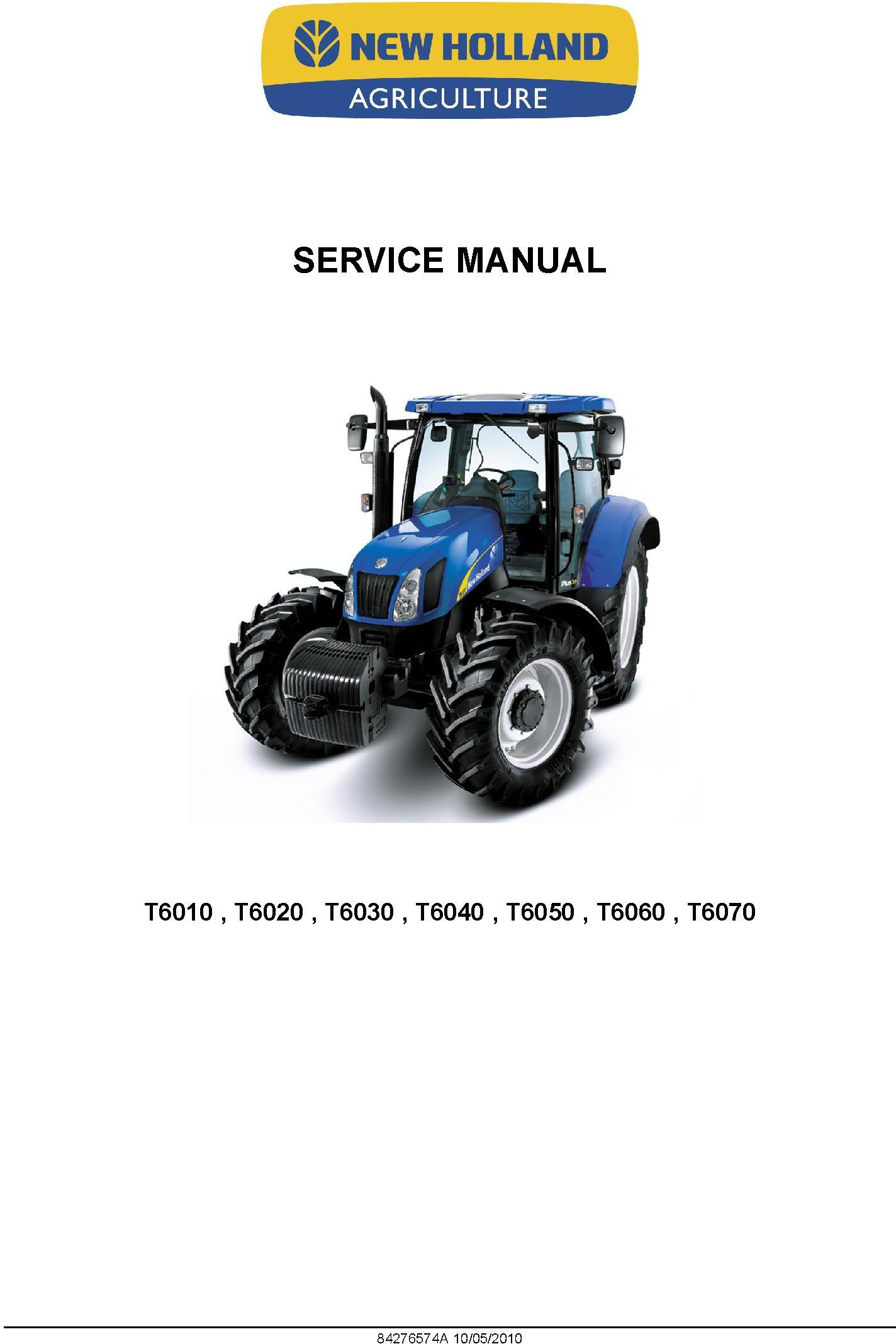 New Holland T6010, T6020, T6030, T6040, T6050, T6060, T6070 Agricultural Tractor Service Manual - 19563