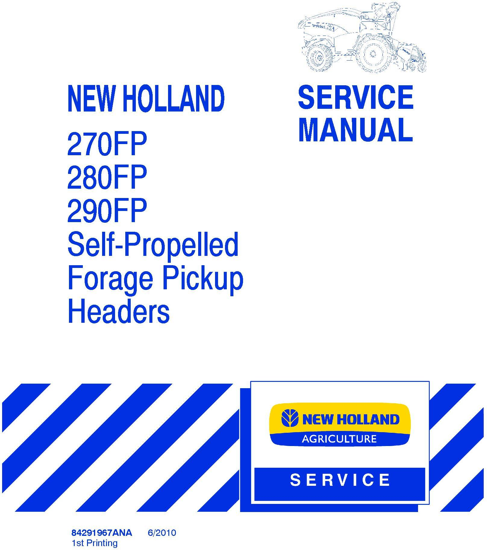 New Holland 270FP, 280FP, 290FP Self Propelled Forage Pickup Headers Service Manual - 20055