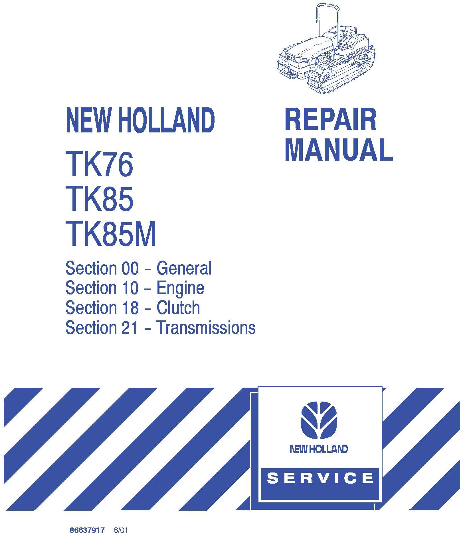New Holland TK76, TK85, TK85M Crawler Tractor Complete Service Manual - 20000