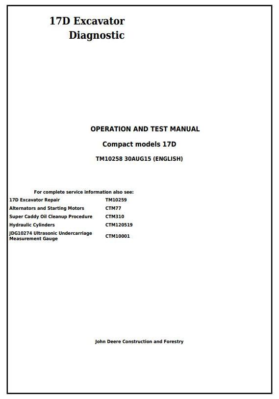 TM10258 - John Deere 17D Compact Excavator Diagnostic, Operation and Test Manual - 17596