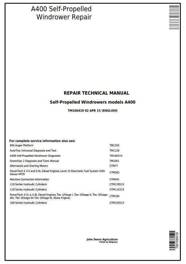 TM106419 - John Deere A400 Self-Propelled Hay and Forage Windrowers Service Repair Technical Manual - 18158