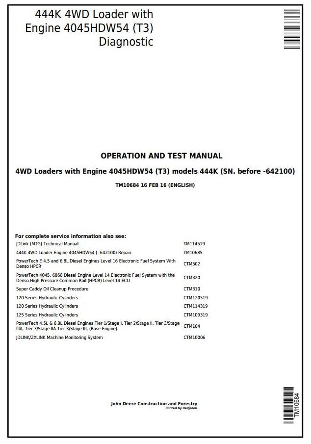 TM10684 - John Deere 444K (T3) 4WD Loader (SN.-642100) Diagnostic, Operation and Test Service Manual