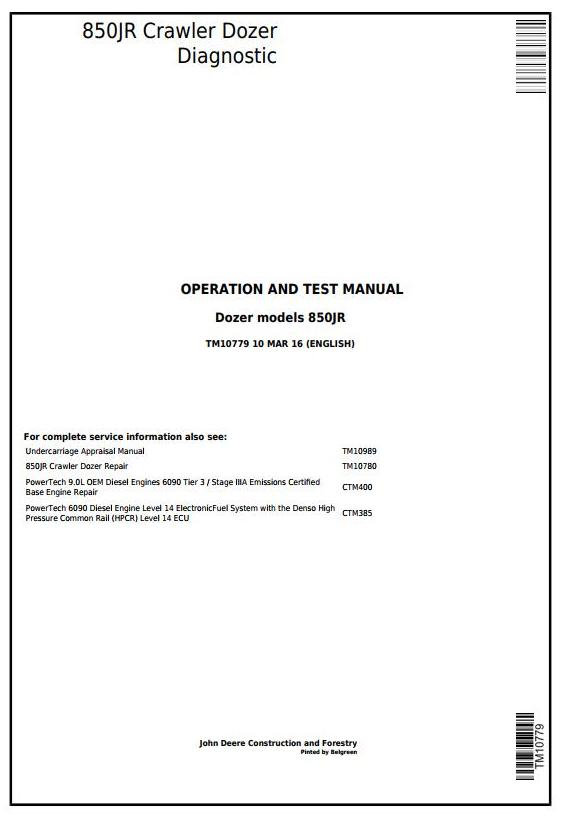 TM10779 - John Deere 850JR Crawler Dozer Diagnostic, Operation and Test Service Manual - 17417
