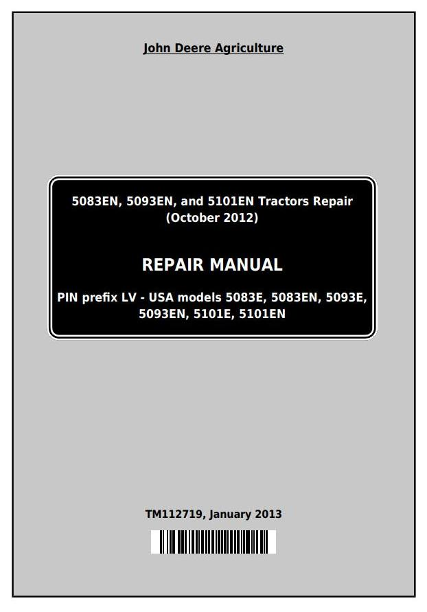 TM112719 - John Deere 5083EN, 5093EN, 5101EN Tractors Repair Technical Service Manual - 18533