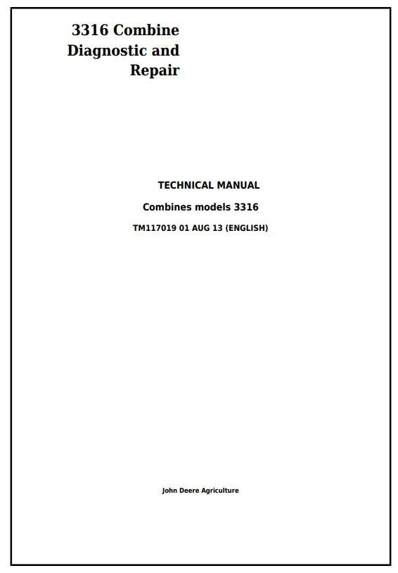 TM117019 - John Deere 3316 Combine Diagnostic and Repair Technical Service Manual - 17974