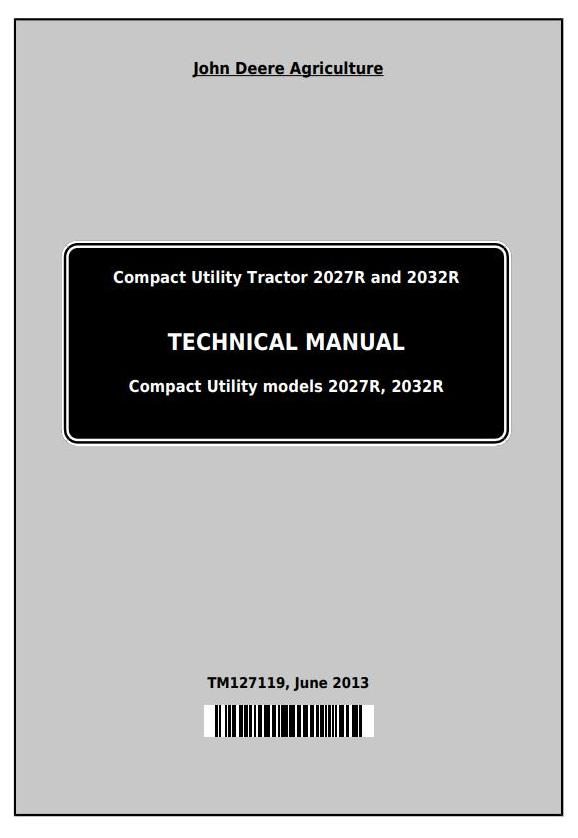 TM127119 - John Deere Compact Utility Tractors 2027R and 2032R Technical Service Manual - 18461