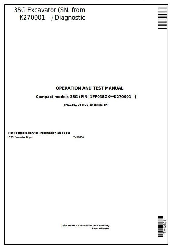 TM12891 - John Deere 35G (SN.K270001—) Compact Excavator Diagnostic, Operation & Test Service Manual - 17660