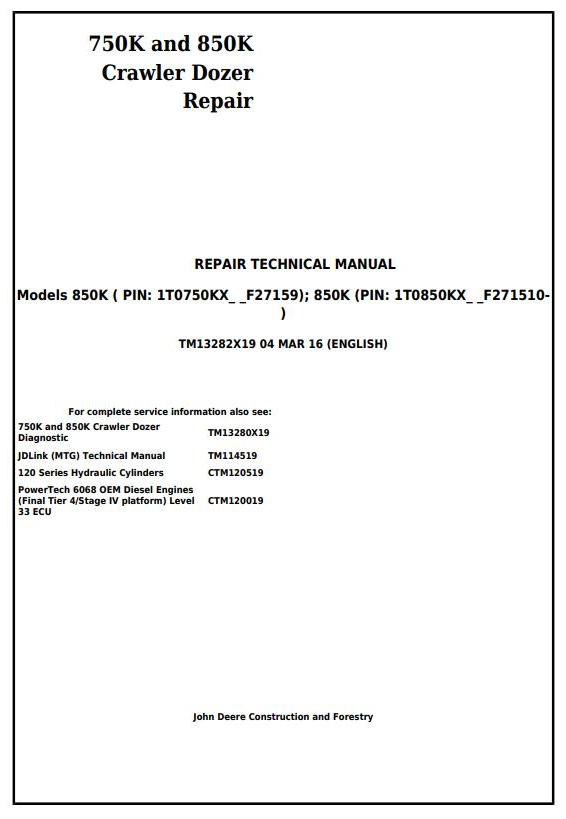 TM13282X19 - John Deere 750K and 850K Crawler Dozer (PIN:1T0*50KX__F2715**-) Service Repair Manual - 17443