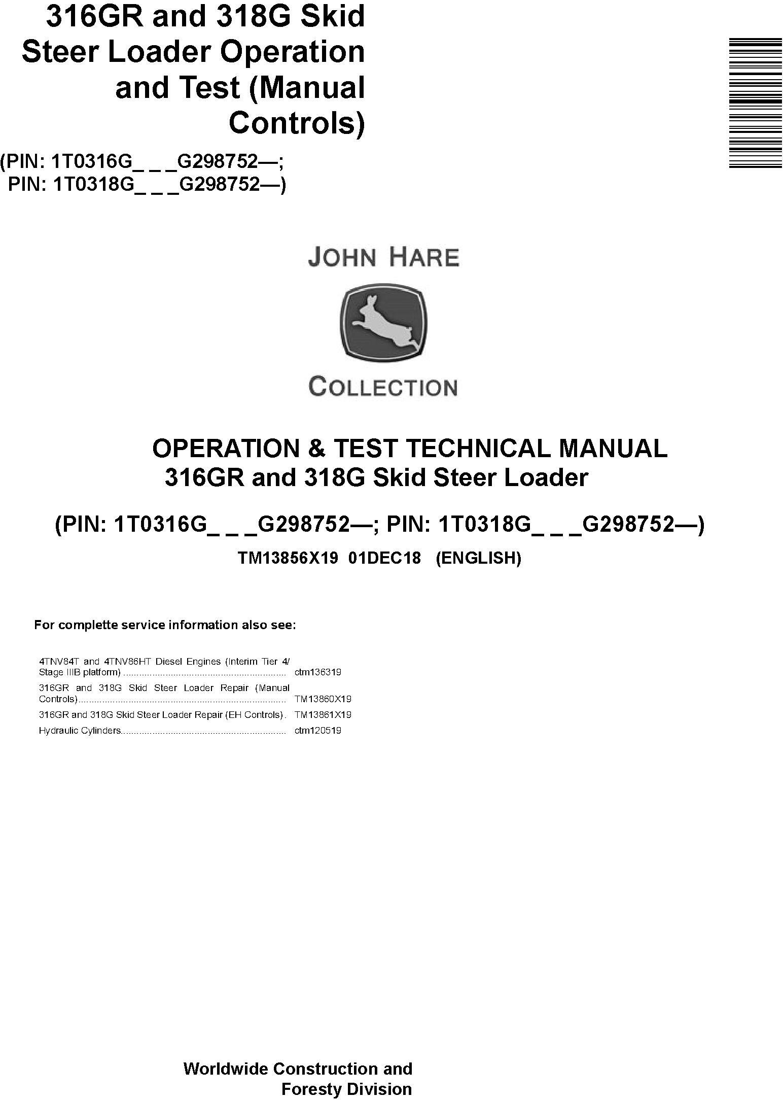 John Deere 316GR and 318G Skid Steer Loader Operation & Test Technical Service Manual (TM13856X19) - 19078