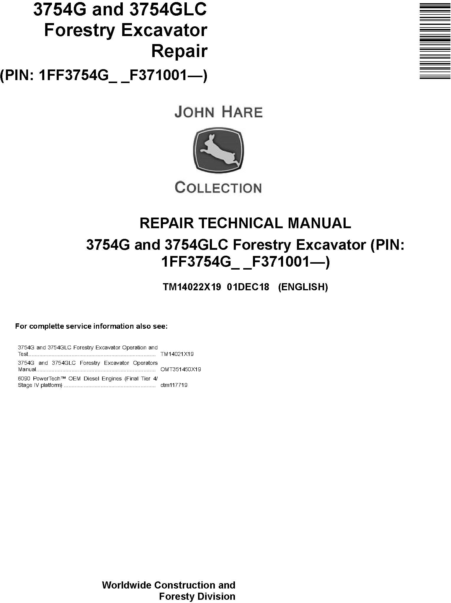 John Deere 3754G and 3754GLC (SN. F371001-) Forestry Excavator Repair Technical Manual (TM14022X19) - 19191