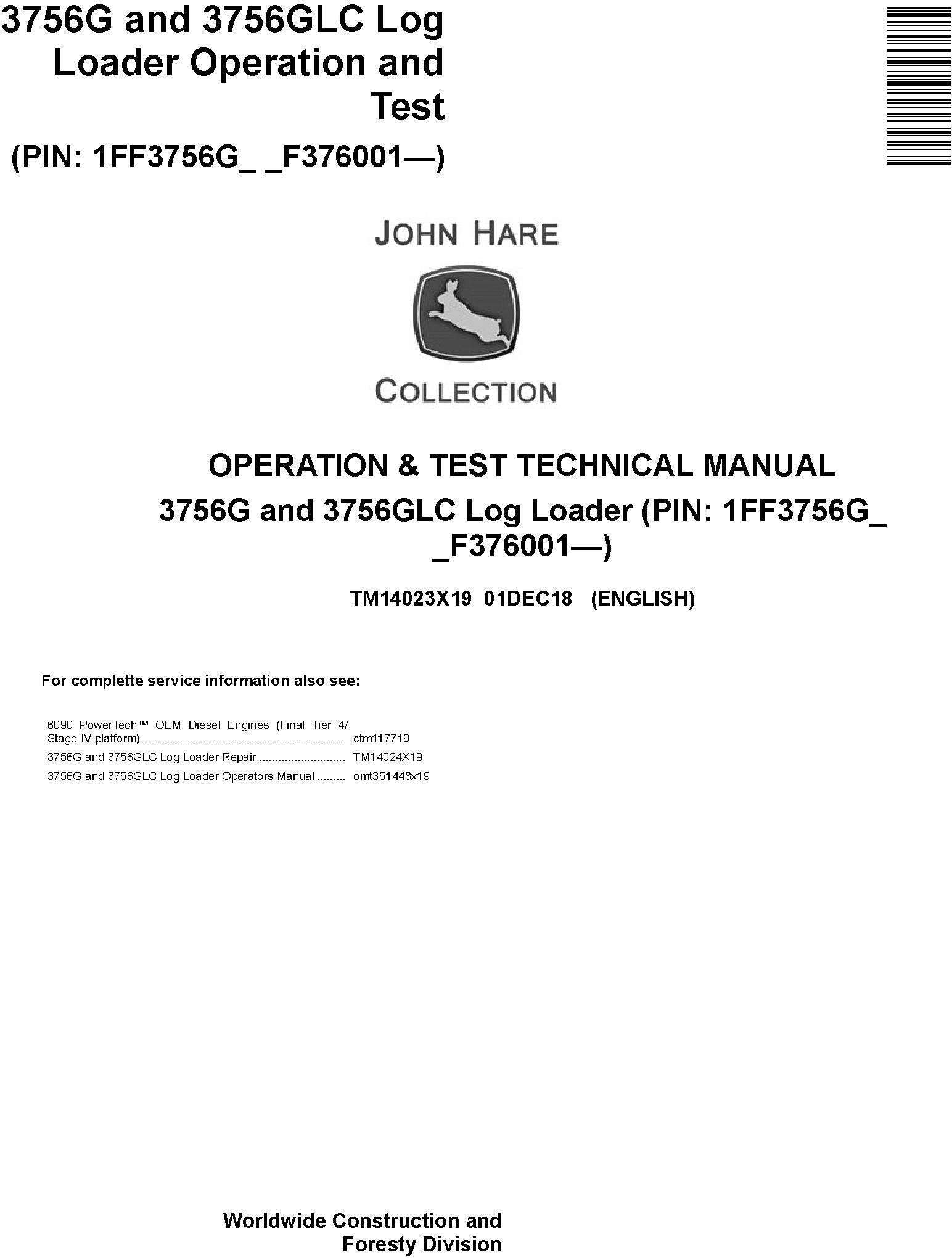 John Deere 3756G, 3756GLC (SN. F376001-) Log Loader Operation & Test Technical Manual (TM14023X19) - 19192