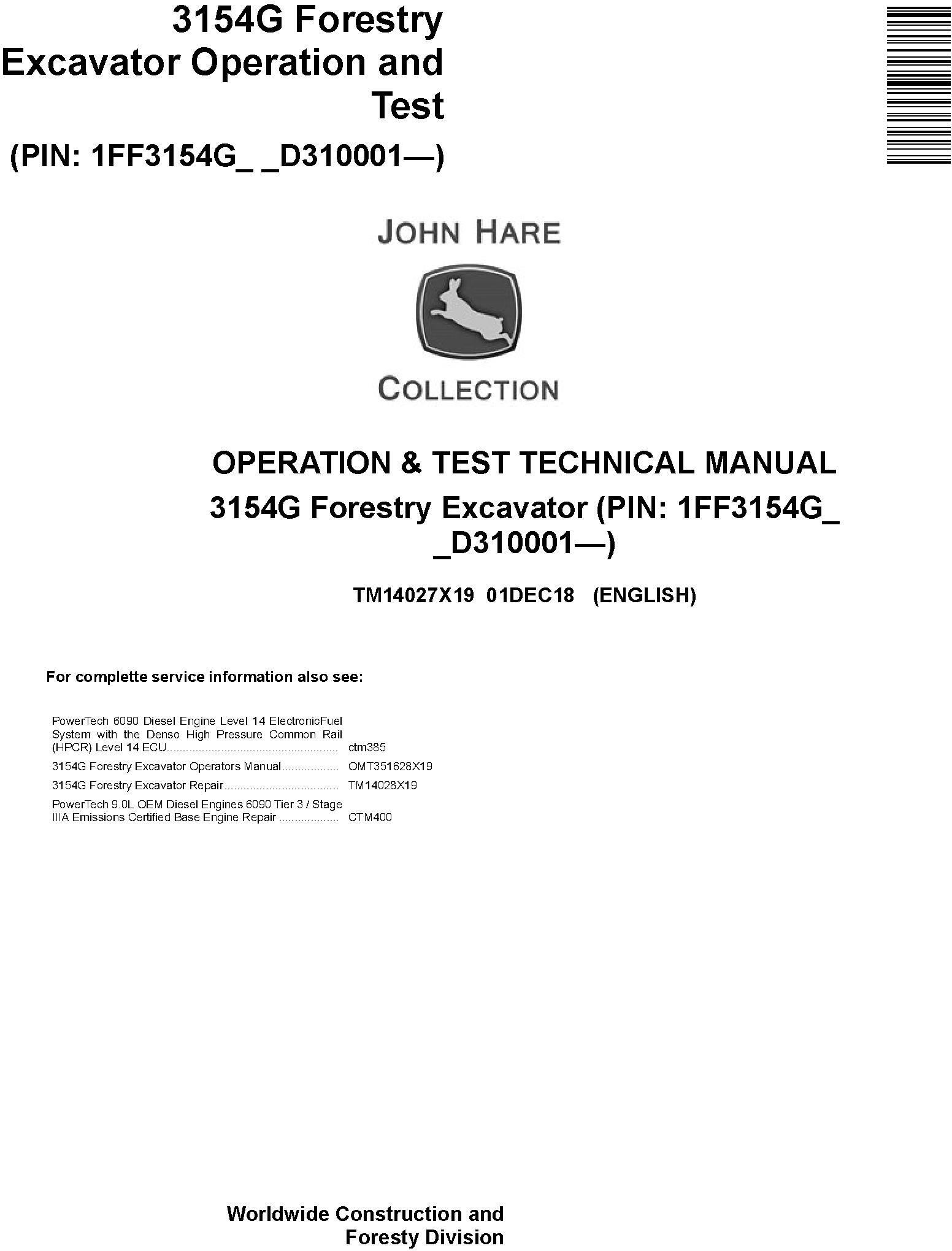 John Deere 3154G (SN. D310001-) Forestry Excavator Operation & Test Technical Manual (TM14027X19) - 19196