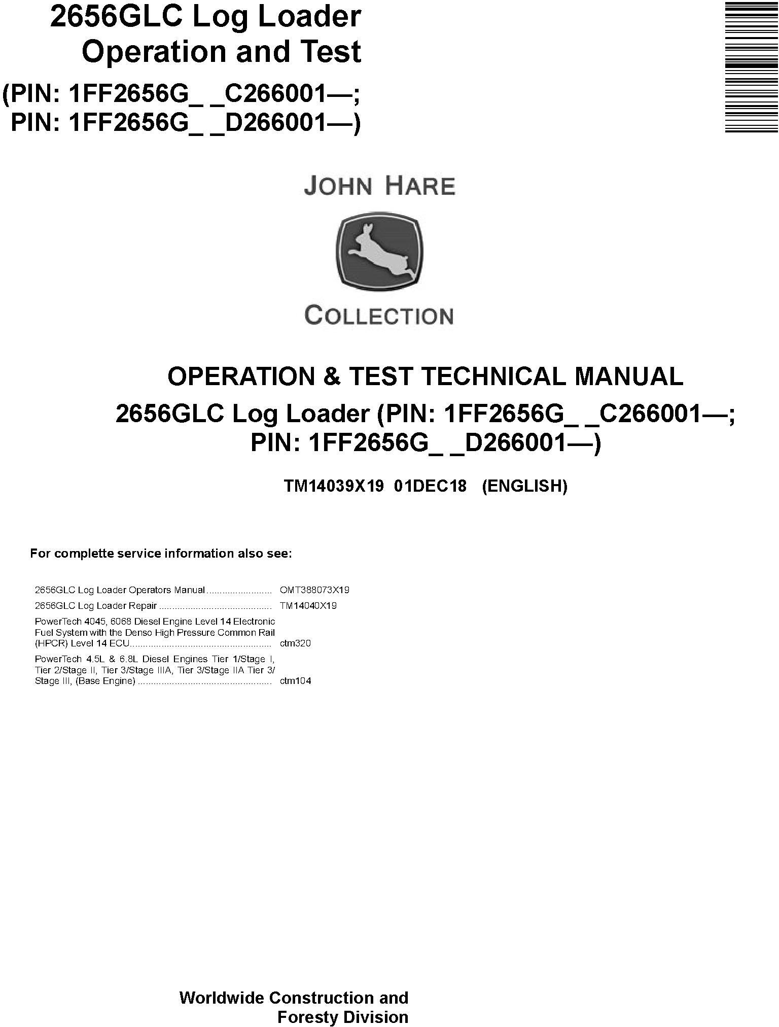 John Deere 2656GLC (SN. C266001-, D266001) Log Loader Operation & Test Technical Manual (TM14039X19) - 19208