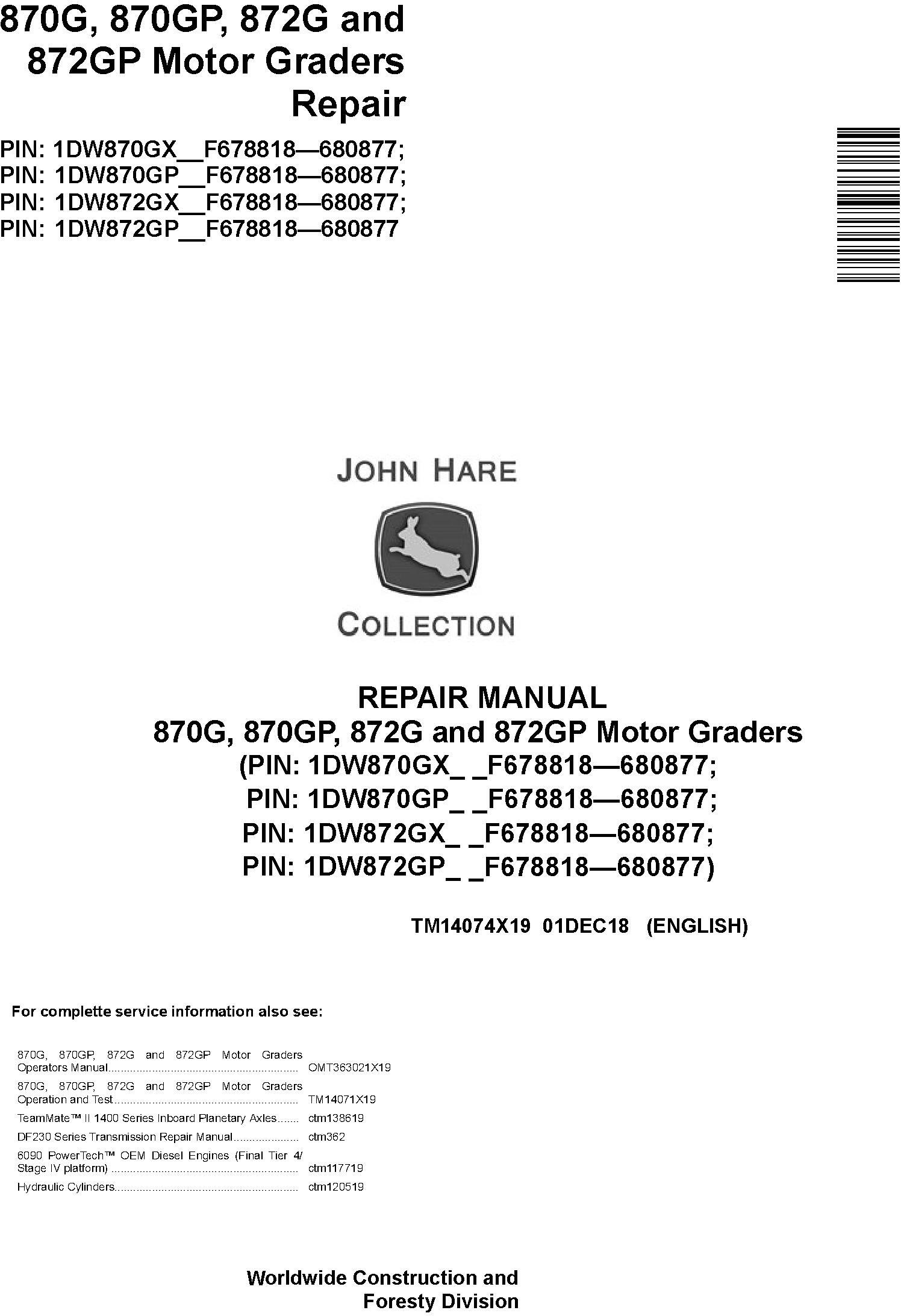 John Deere 870G, 870GP, 872G, 872GP (SN. F678818-680877) Motor Graders Repair Manual (TM14074X19) - 18995