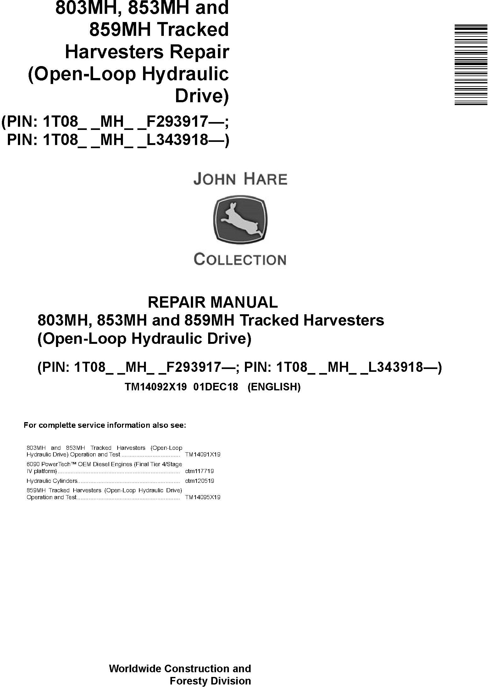 John Deere 803MH,853MH,859MH (SN. F293917-,L343918-) Harvesters (Open-Loop) Repair Manual TM14092X19 - 19170