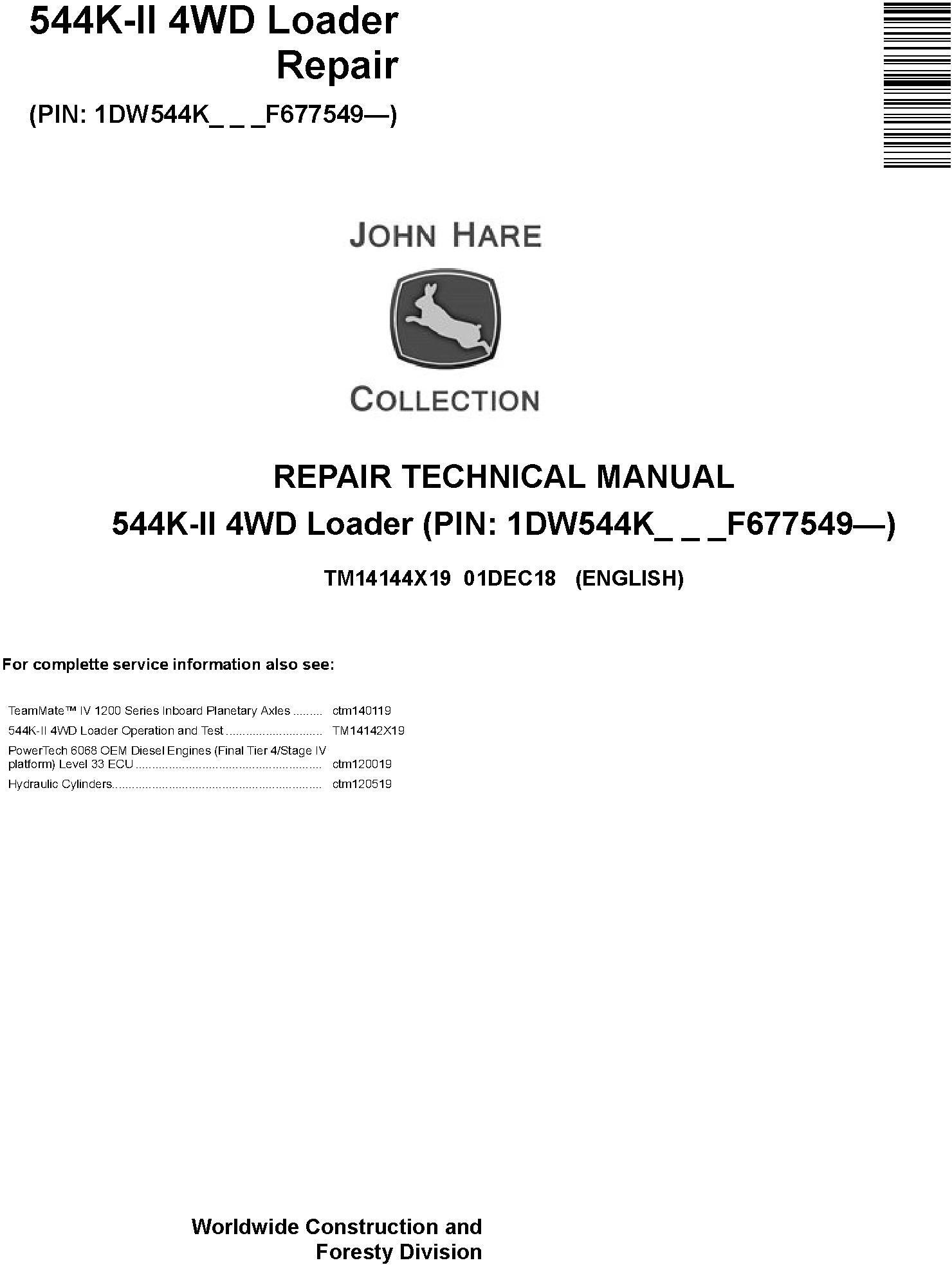 John Deere 544K-II (SN. F677549-) 4WD Loader Repair Technical Service Manual (TM14144X19) - 19049