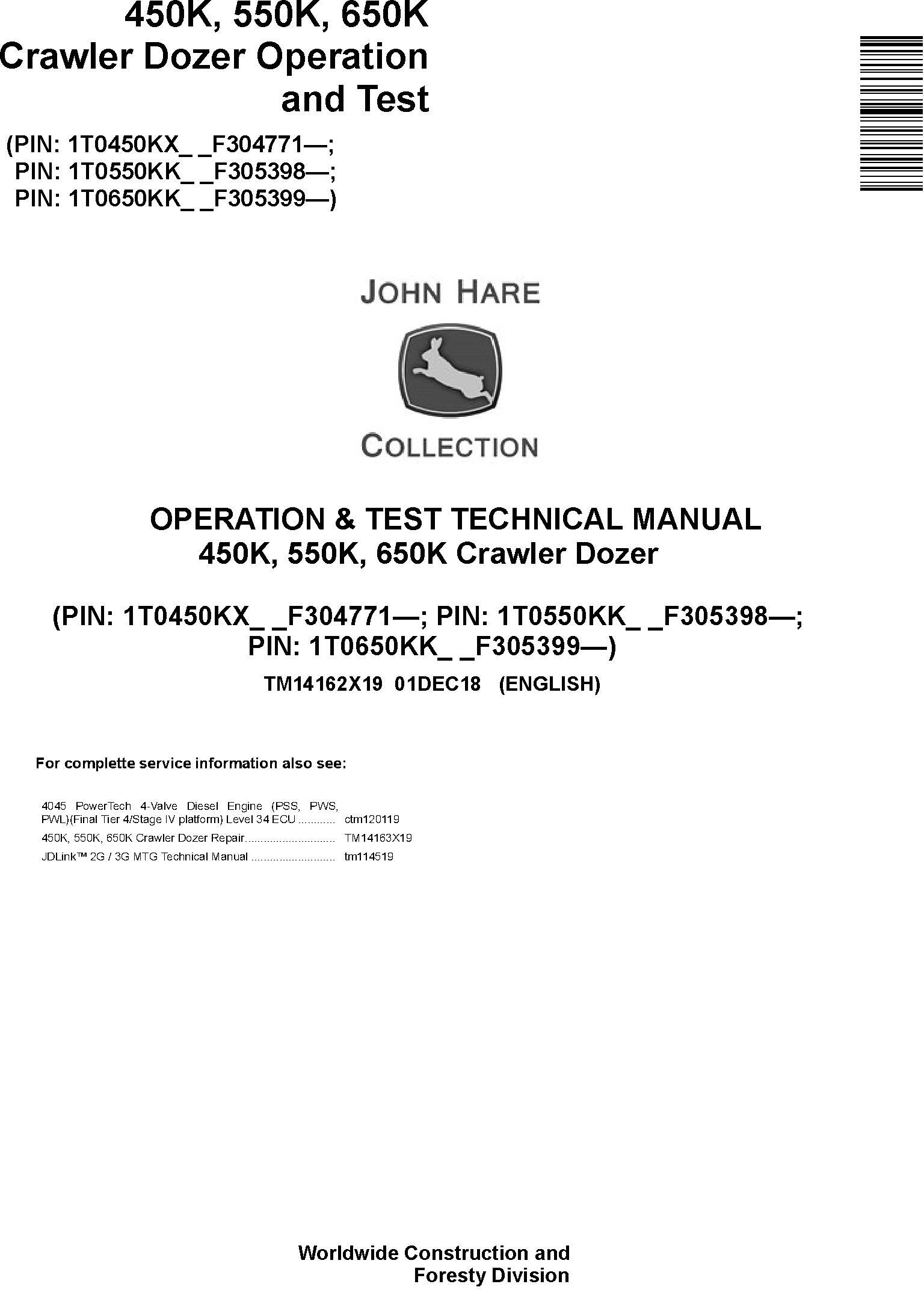 John Deere 450K, 550K, 650K (SN. F305399-) Crawler Dozer Diagnostic Technical Manual (TM14162X19) - 19012