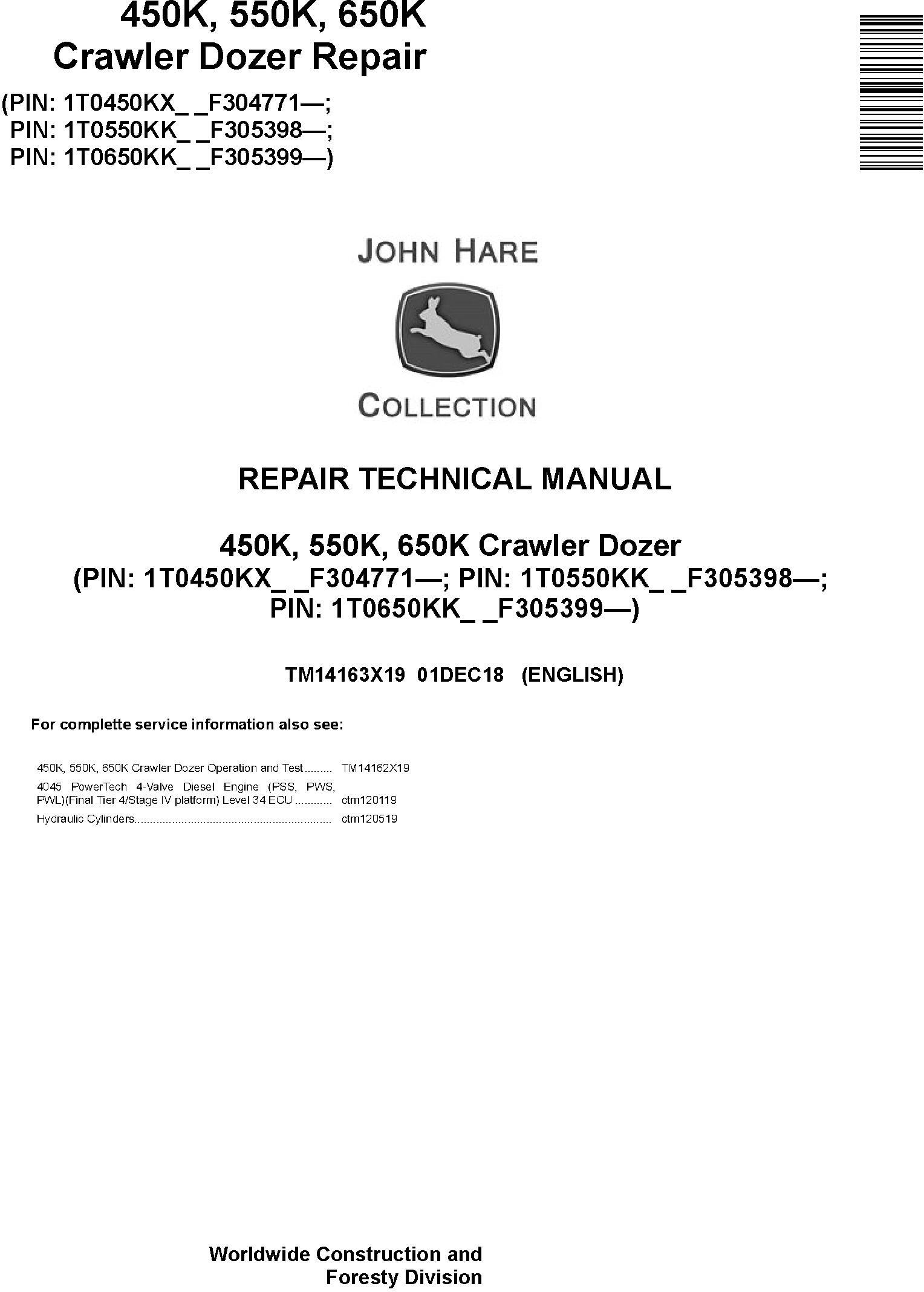 John Deere 450K, 550K, 650K (SN.F305399-) Crawler Dozer Repair Technical Service Manual (TM14163X19) - 19013