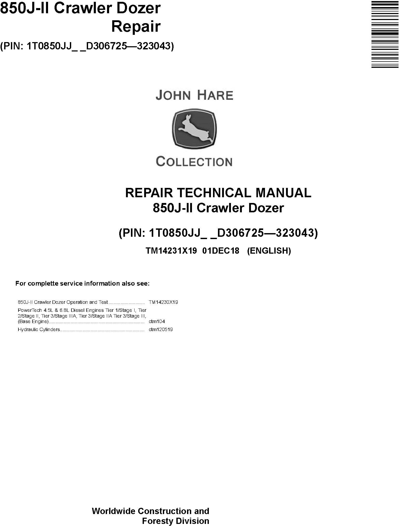 John Deere 850J-II (SN. D306725-323043) Crawler Dozer Service Repair Technical Manual (TM14231X19) - 19023