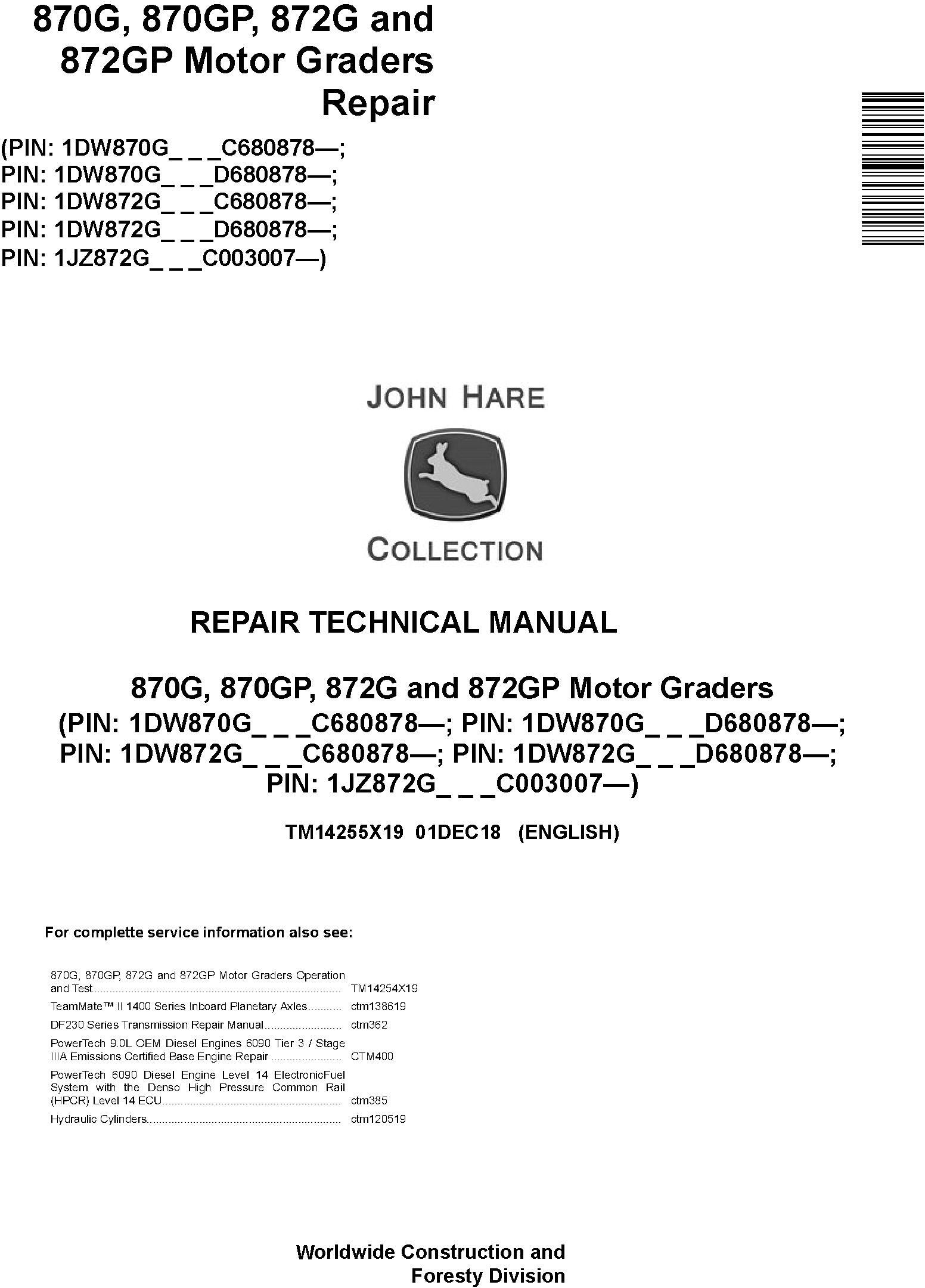John Deere 870G, 870GP, 872G, 872GP (SN. C680878-,D680878-) Motor Graders Repair Manual (TM14255X19) - 19011