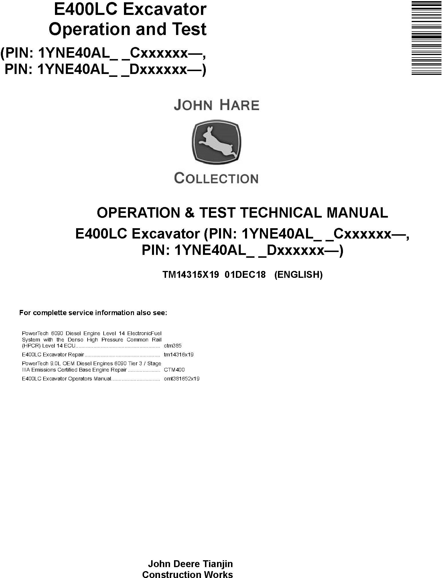 John Deere E400LC (SN.from C000001,D000001) Excavator Operation & Test Technical Manual (TM14315X19) - 19160