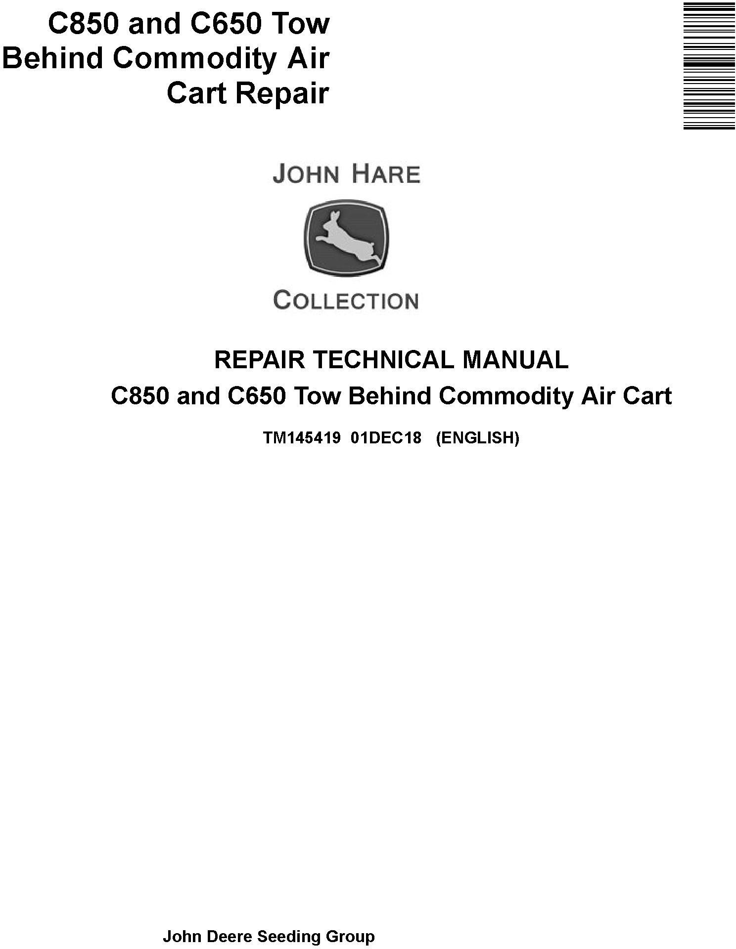 John Deere C850 and C650 Tow Behind Commodity Air Cart Repair Technical Service Manual (TM145419) - 19276