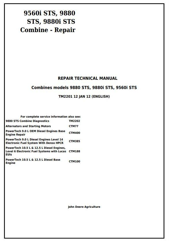 TM2201 - John Deere 9560i STS, 9880 STS, 9880i STS Combines Service Repair Technical Manual - 18005