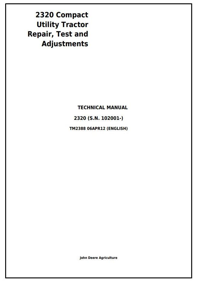 TM2388 - John Deere 2320 Compact Utility Tractor Test and Adjustments Technical Manual - 18467