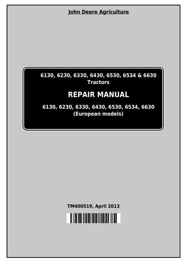TM400519 - John Deere Tractors 6130, 6230, 6330, 6430, 6530, 6534, 6630 (European) Service Repair Manual - 18712