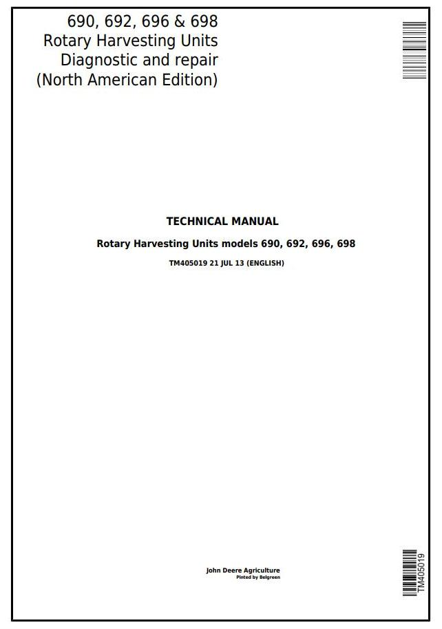TM405019 - John Deere 690, 692, 696, 698 Rotary Harvesting Unit Diagnostic & Repair Technical Manual - 18240