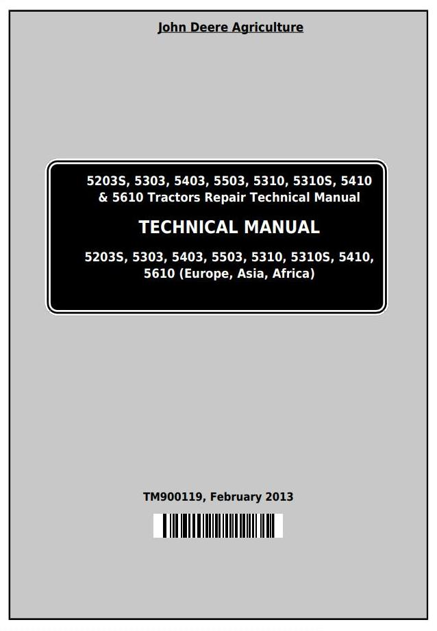 TM900119 - John Deere Tractors 5203S, 5303, 5403, 5503, 5310, 5310S, 5410, 5610 Technical Manual - 18598